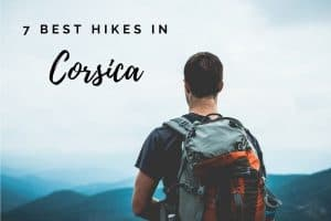 7 Best Hikes in Corsica