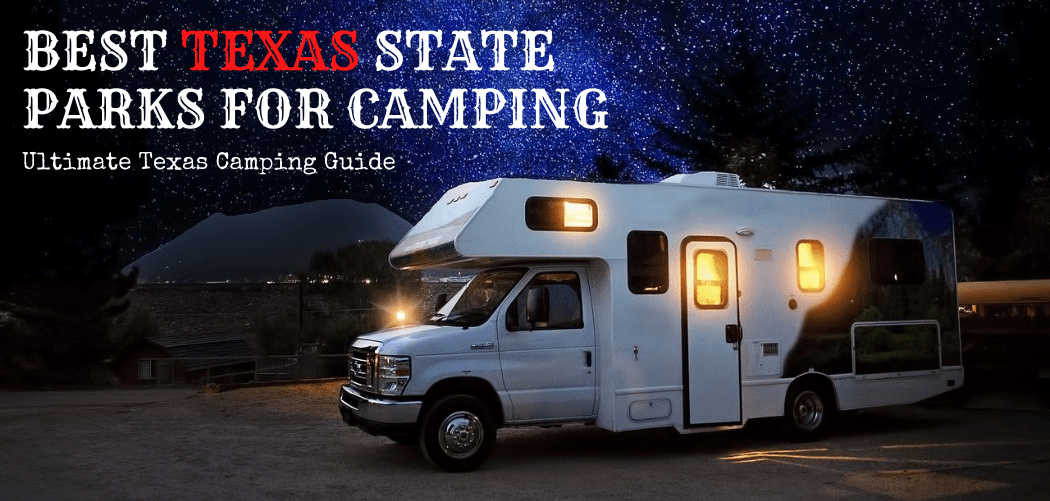 Best Texas State Parks for Camping